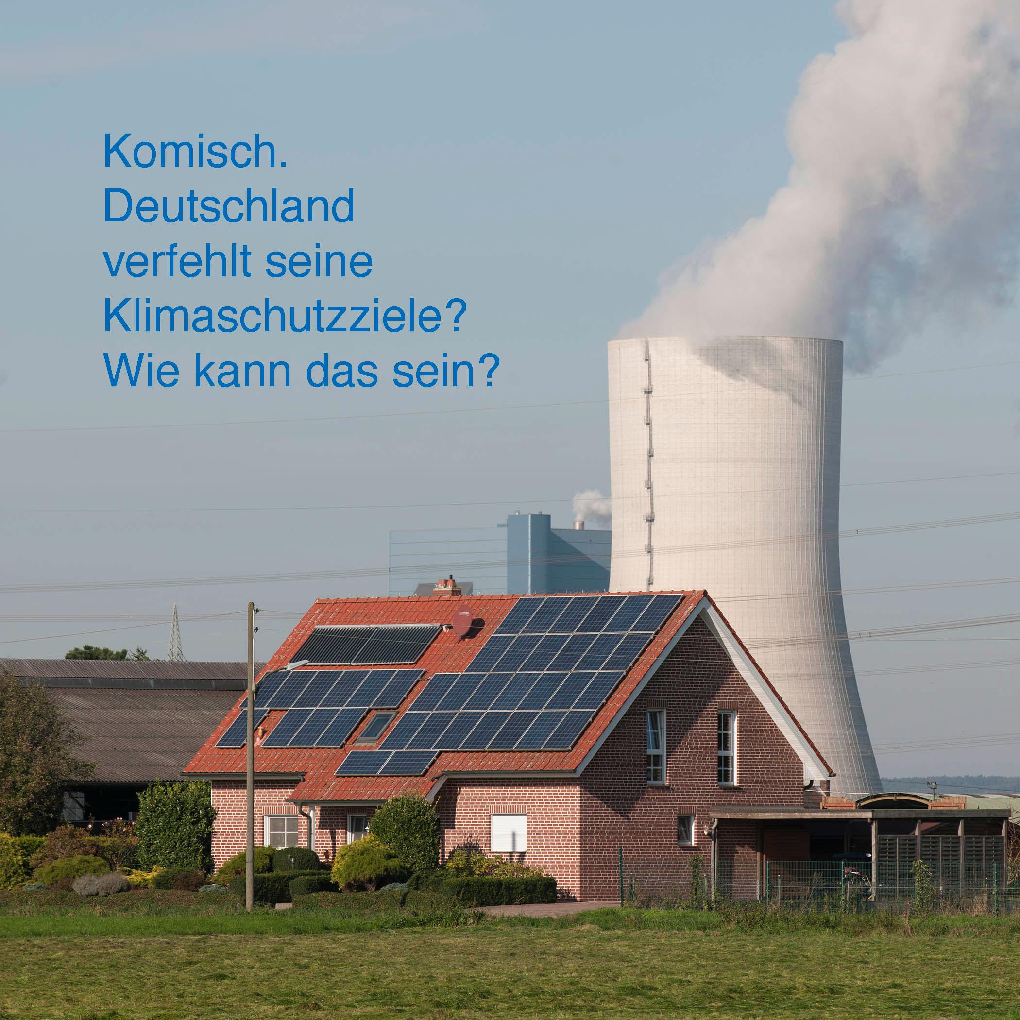 Deutschland verfehlt seine Klimaschutzziele